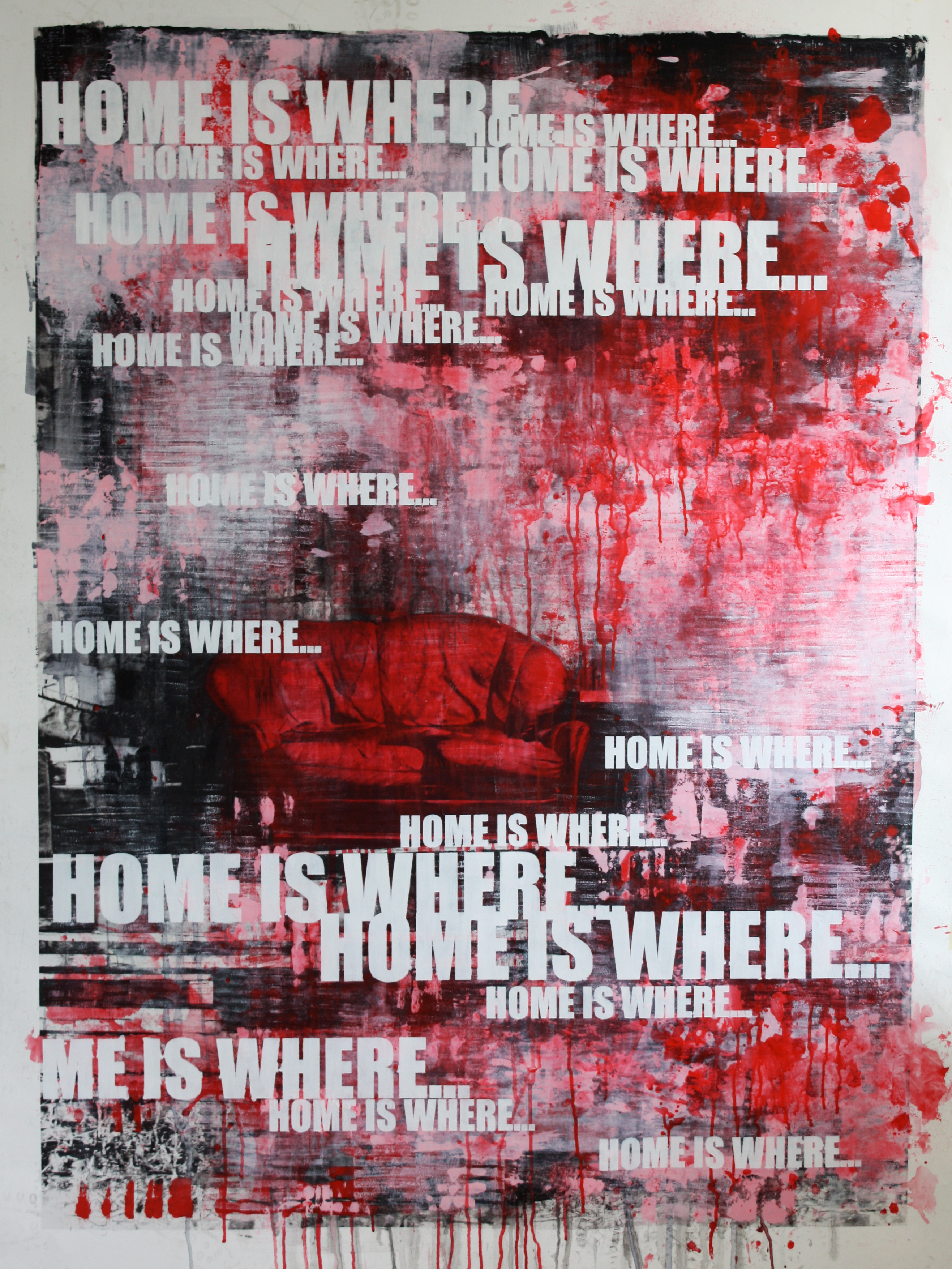 Home is where / 120x180 cm SOLGT